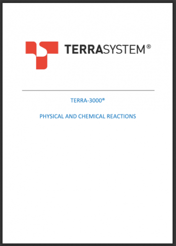 TERRA 3000 PHYSICAL AND CHEMICAL REACTIONS
